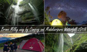 mount bromo milky way by camping madakaripurawaterfall tour